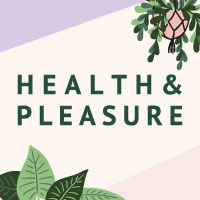 HEALTH & PLEASURE