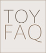 TOY FAQ