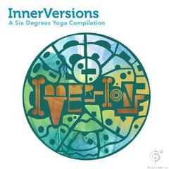 Inner Version A Six Degrees Yoga Compilation
